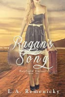 Ragan's Song (Fairfield Corners Book 2)
