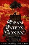 Dream Eater's Carnival (Bitlather Chronicles #1)