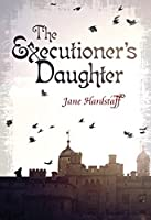 The Executioner's Daughter (Fiction - Middle Grade)