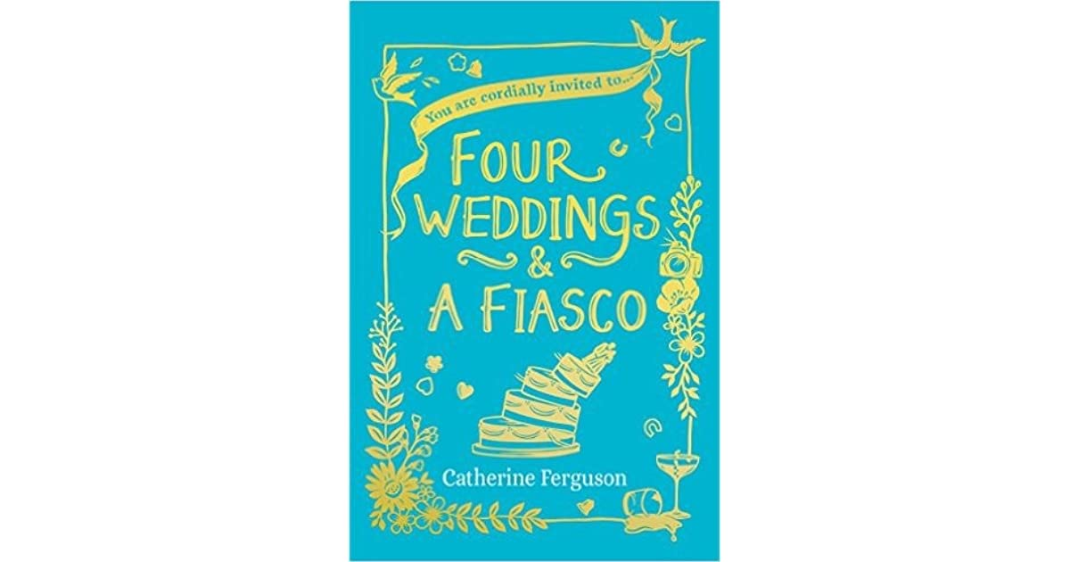 Four weddings and a fiasco by catherine ferguson fandeluxe Ebook collections