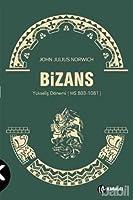 Bizans 2 Yükseliş Dönemi - MS 803-1081