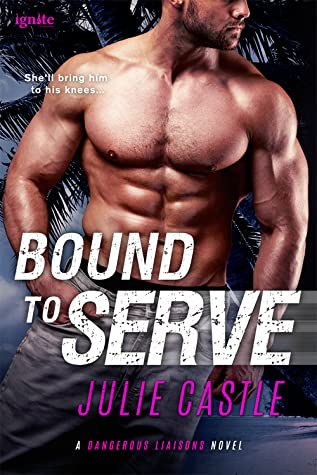 Bound to Serve by Julie Castle