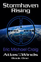 Stormhaven Rising (Atlas and the Winds #1)