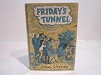 Fridays Tunnel
