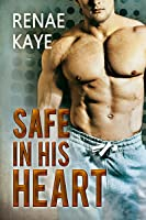 Safe in His Heart (Safe, #2)