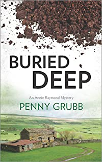 Buried Deep (Annie Raymond Mysteries Book 5)