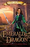 The Emerald Dragon (The Lost Ancients Book, #3)