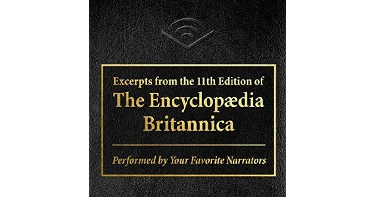 Excerpts from the 11th edition of the Encyclopedia