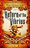 Return of the Vibrius (Endless Horizons Sagas #1, World Without End #1)