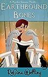 Earthbound Bones (Earthbound #1)