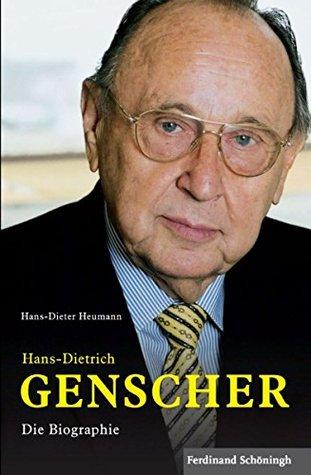 Hans-Dietrich Genscher: Die Biographie