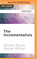 Incrementalists , The