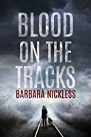 Blood on the Tracks (Sydney Rose Parnell, #1)