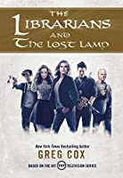 The Librarians and the Lost Lamp (The Librarians, #1)