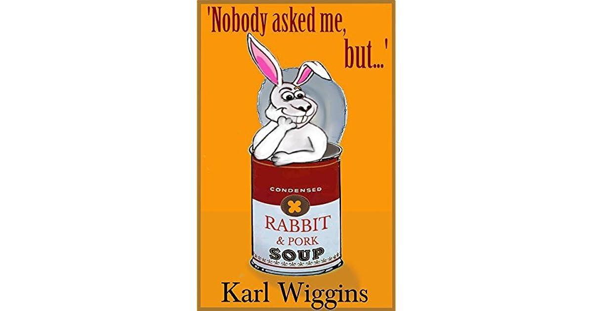 Ebook Nobody Asked Me But By Karl Wiggins