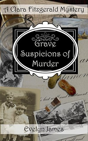 Grave Suspicions of Murder by Evelyn James