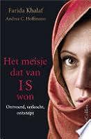 Het meisje dat van IS won. Ontvoerd, verkocht, ontsnapt