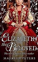 Elizabeth the Beloved