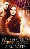 Fated Gods (Summoners, #3)