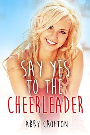 The Cheerleader Fantasy (Cheerleader Sex Stories Book 1)