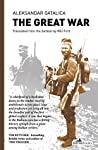 The Great War by Aleksandar Gatalica