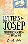 Letters to Josep: An Introduction to Judaism