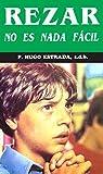 Rezar no es nada fácil (Coleccion P. Hugo Estrada nº 9)