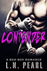Contender: MMA Fighter Romance (Crush my Heart Book 4)