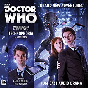 Doctor Who: Technophobia (The Tenth Doctor Adventures, #1.1)