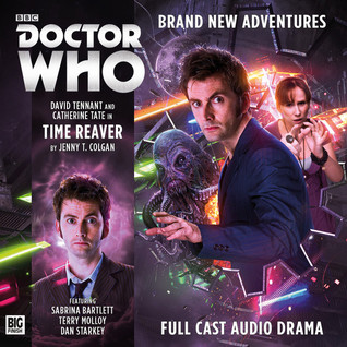 Doctor Who: Time Reaver (The Tenth Doctor Adventures, #1.2)