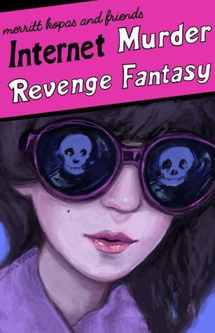 Internet Murder Revenge Fantasy