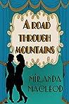 A Road Through Mountains (Love's Encore, #1)