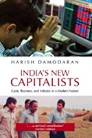 India's New Capitalists