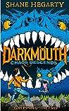 Chaos Descends (Darkmouth #3)