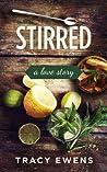 Stirred (Love Story, #5)