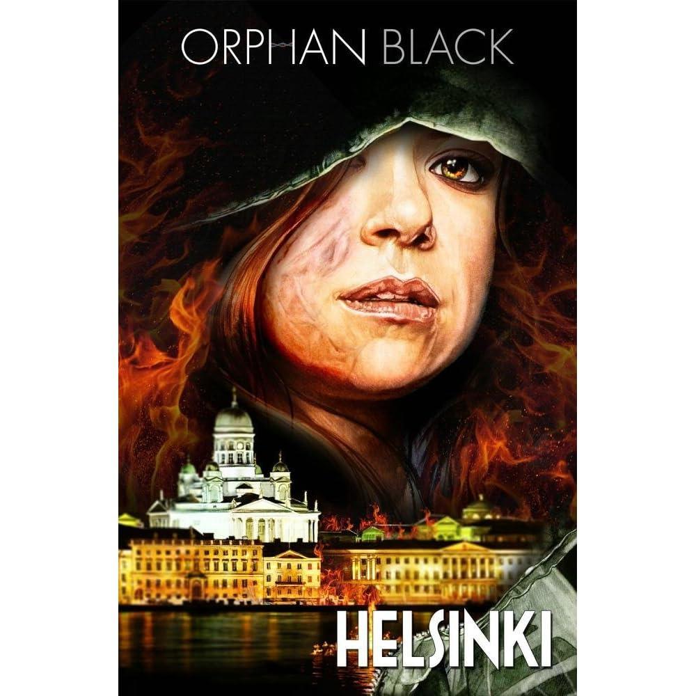Orphan Black: Helsinki by Graeme Manson