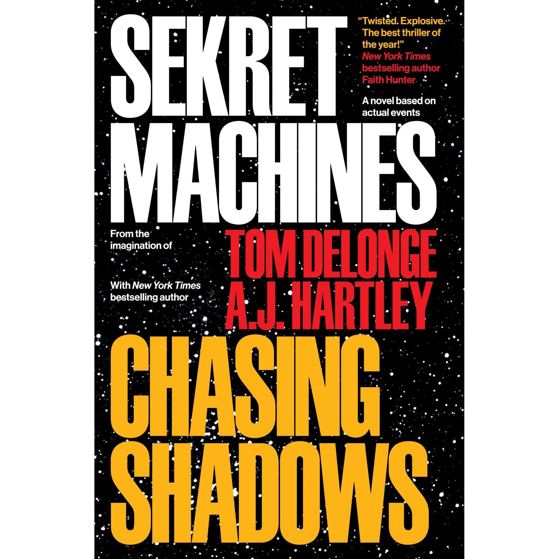 Chasing Shadows (sekret Machines #1) By Tom Delonge €� Reviews, Discussion,  Bookclubs, Lists