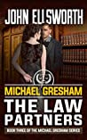 The Law Partners (Michael Gresham #4)