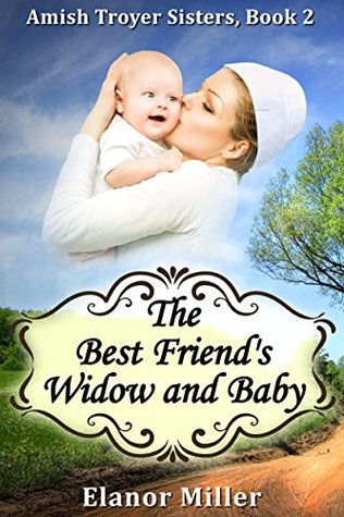 Fairfield Amish Romance: The Best Friend's Widow and Baby