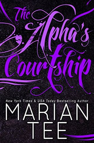 The Alpha's Courtship (Ilie and Soleil, #1)
