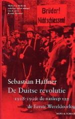 De Duitse revolutie 1918-1919 : de nasleep van de Eerste Wereldoorlog