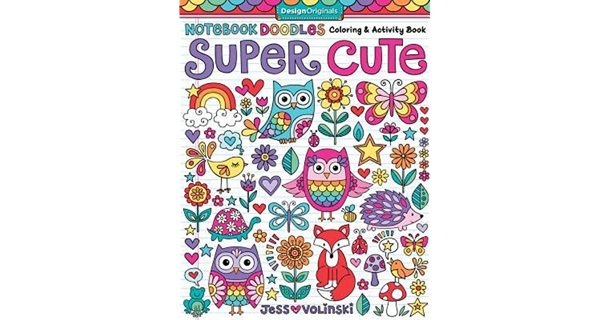 notebook doodles super cute coloring u0026 activity book by volinski