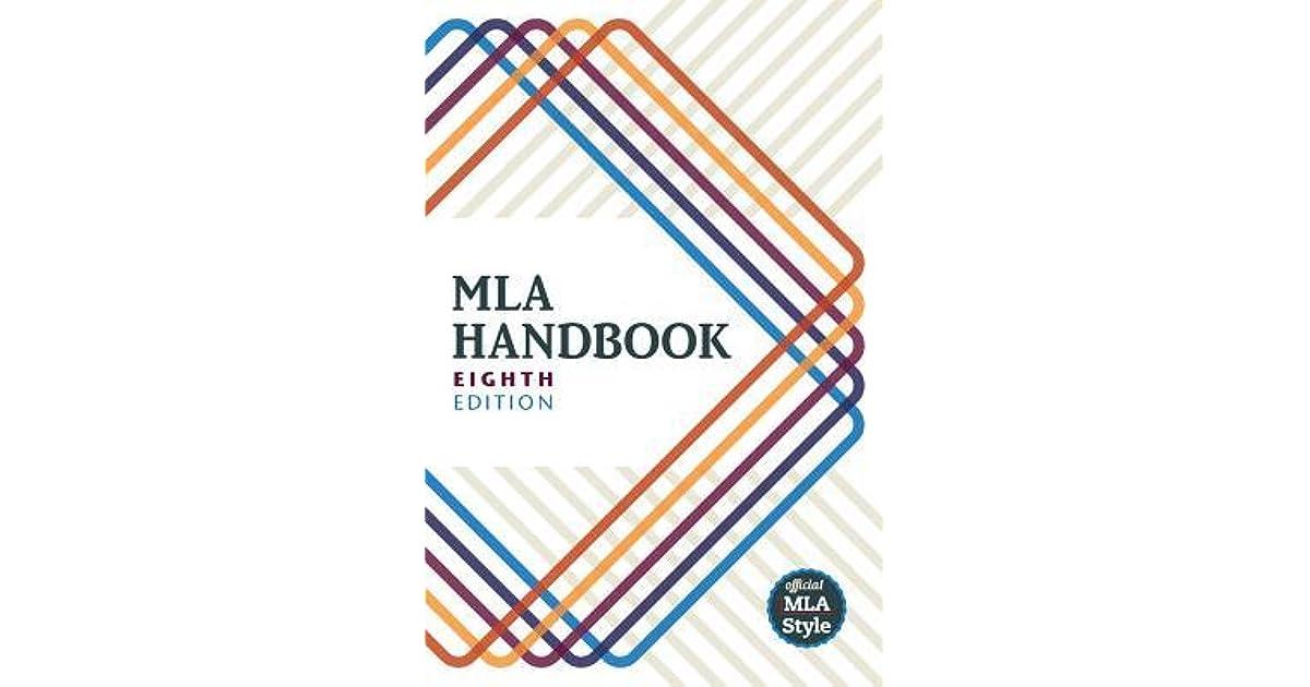 mla handbook by the modern language association of america