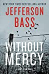 Without Mercy (Body Farm, #10)