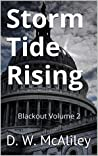 Storm Tide Rising (Blackout, #2)