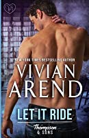 Let It Ride (Thompson & Sons, #3)