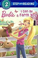 I Can Be A Farm Vet (Step Into Reading: A Step 2 Book)