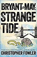 Strange Tide (Bryant & May #13)