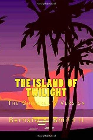 The Island of Twilight: The Children's Version