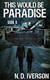 This Would Be Paradise, Book 2 (This Would Be Paradise #2)